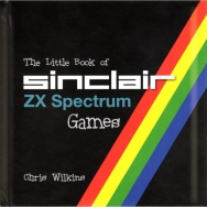 The Little Book of Sinclair ZX Spectrum Games